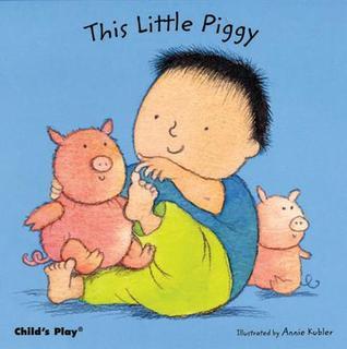 This Little Piggy by Annie Kubler