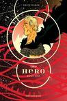 The Hero, Book 1 by David Rubín