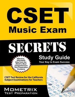 CSET Music Exam Secrets Study Guide: CSET Test Review for the California Subject Examinations for Teachers