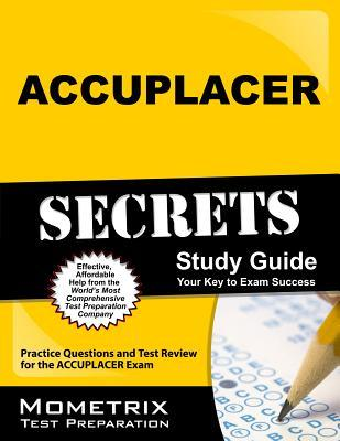accuplacer secrets study guide practice questions and test review rh goodreads com Elementary Algebra Accuplacer accuplacer exam secrets study guide pdf