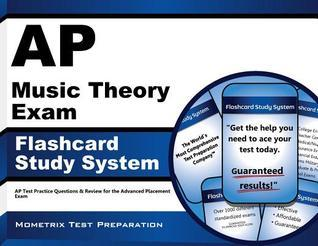 AP Music Theory Exam Flashcard Study System: AP Test Practice Questions and Review for the Advanced Placement Exam