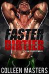 Faster Dirtier (Take Me..., #5)