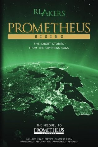 Prometheus Rising (The Gryphens Saga)