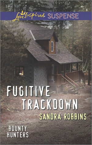 Fugitive Trackdown (Bounty Hunters #1)