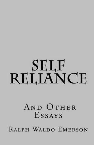 self reliance and other essays quotes Self reliance and other essays quotes about moving emerson self reliance essay pdf pros of using paper writing services emerson self reliance essay pdf pros of using paper writing services.