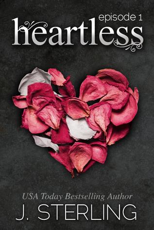 Heartless: Episode 1 (Heartless, #1)