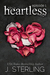 Heartless Episode 1 (Heartless, #1) by J. Sterling