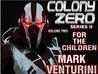 For The Children (Colony Zero II #2)