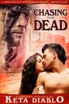 Chasing the Dead (the Bannister Brothers, #1)