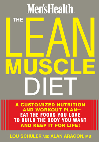 The Lean Muscle Diet by Lou Schuler