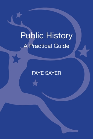 Public History: A Practical Guide
