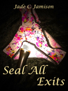 Seal All Exits (Tangled Web, #3)