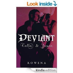 Deviant: Calla & Jason (The Billionaire Voyeur, #1)