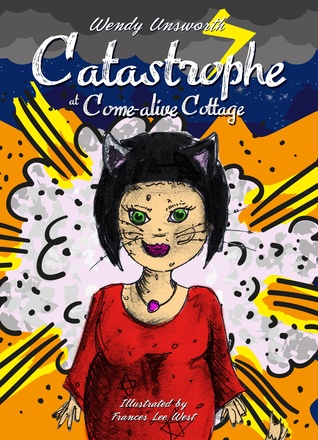 Catastrophe at Come-alive Cottage