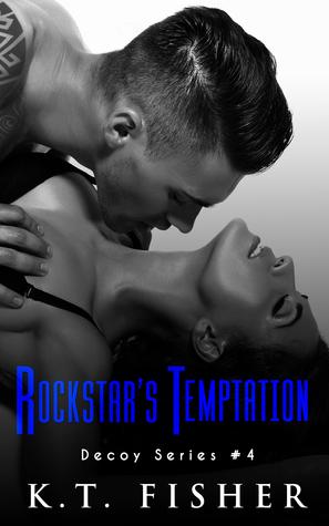 Rockstars Temptation(Decoy 4)