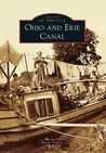 Ohio and Erie Canal (Images of America: Ohio)