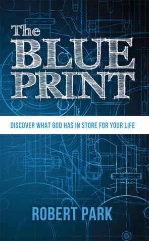 The blueprint discover what god has in store for your life by 23401376 malvernweather Choice Image