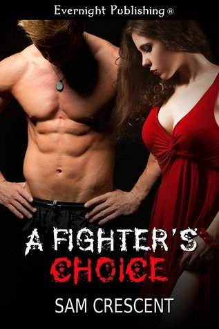 A Fighter's Choice
