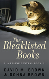 The Bleaklisted Books (The Feline Central Books, #2)
