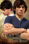 A Place To Run (The Making of a Man, #2)