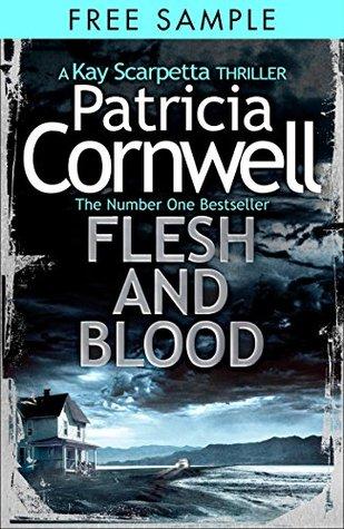 Flesh and Blood: Free Sampler (Dr. Kay Scarpetta Book 22)