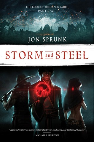 Storm and Steel (The Book of the Black Earth #2)