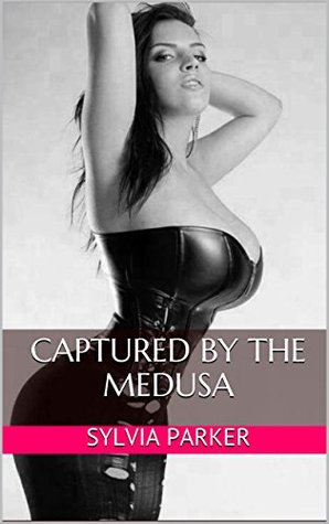 Captured By The Medusa (Paranormal, Fantasy, Threesome MFF) (On The Way To The Haunted House Book 4)