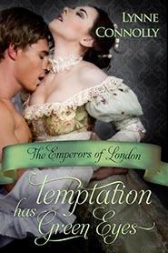 Temptation Has Green Eyes (The Emperors of London, #2)
