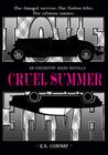 Cruel Summer (Undertow, #0.5)