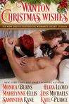 Wanton Christmas Wishes (includes: Self-Made Men, #1; 93rd Highlanders, #1; Diable Delamere, #2.5)
