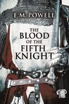 The Blood of The Fifth Knight (The Fifth Knight, #2)