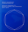 Monir Shahroudy Farmanfarmaian: Infinite Possibility. Mirror Works and Drawings 1974-2014