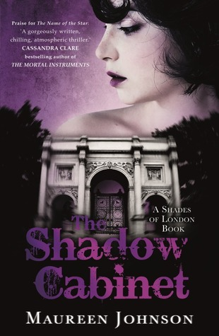 The Shadow Cabinet (Shades of London, #3)