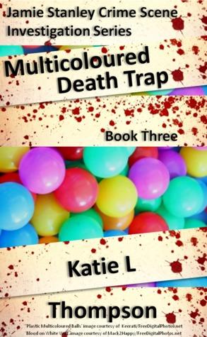 Multicoloured Death Trap