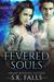 Fevered Souls Book 2