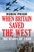 When Britain Saved the West...