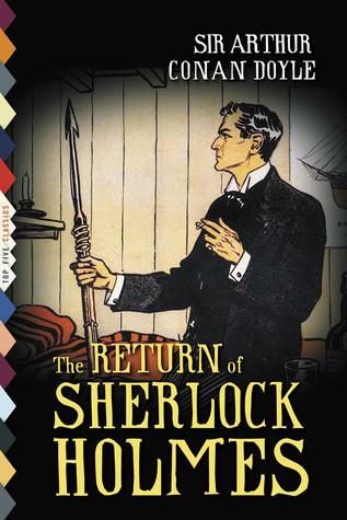 The Return of Sherlock Holmes (Illustrated) (Top Five Classics, #20)