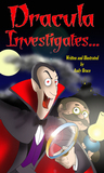 Dracula Investigates... (Dracula Investigates, #1)