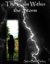 The Calm Within the Storm by Sara Beth Parker