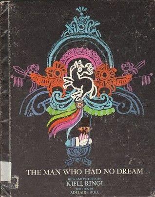 The Man Who Had No Dream