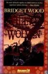 Heer der wolven by Bridget Wood