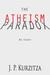 The Atheism Paradox