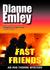 Fast Friends (Iris Thorne M...