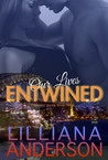 Our Lives Entwined (Entwined, #2)