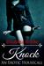 Knock: An erotic housecall