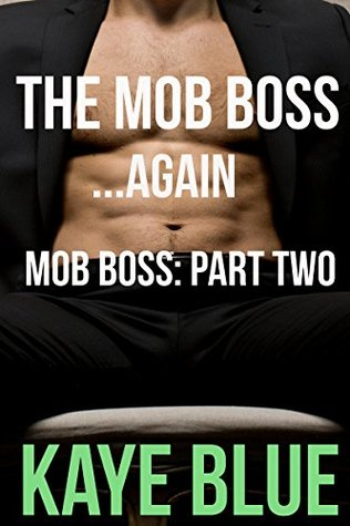 The Mob Boss...Again: Mob Boss Part Two