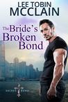 The Bride's Broken Bond (Sacred Bond, #2)