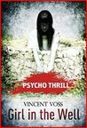 Girl in the Well (Psycho Thrill)