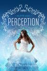 Perception (Eve #3)
