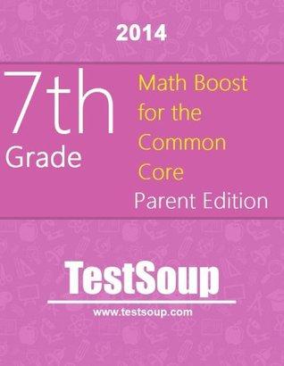 7th Grade Common Core Math BOOST - Parent Edition